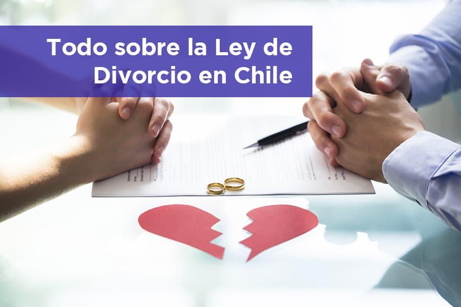 Ley de Divorcio en Chile