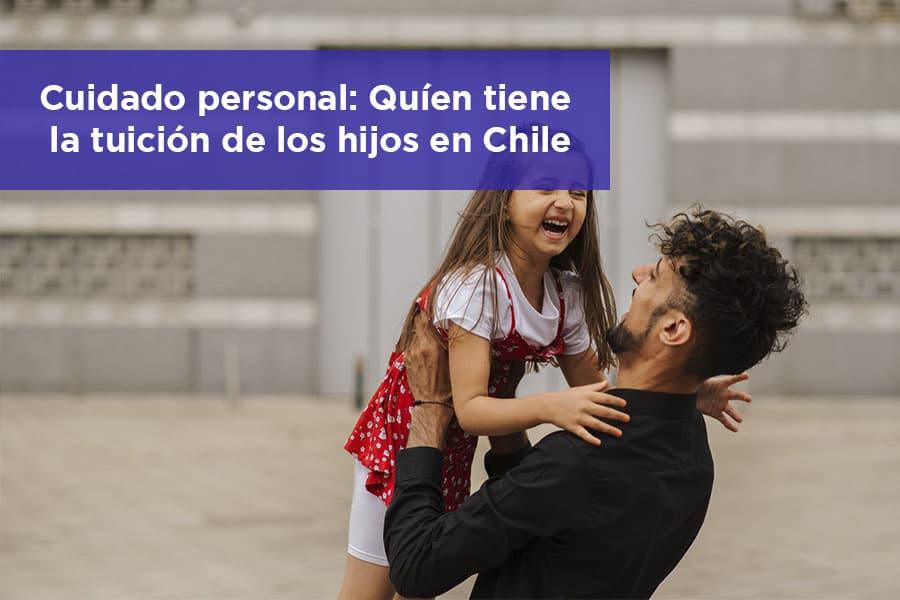 Quíen tiene la tuición de los hijos en Chile