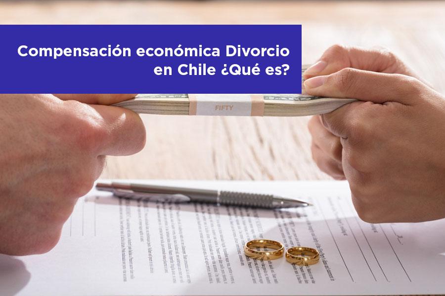 Compensación económica Divorcio en Chile